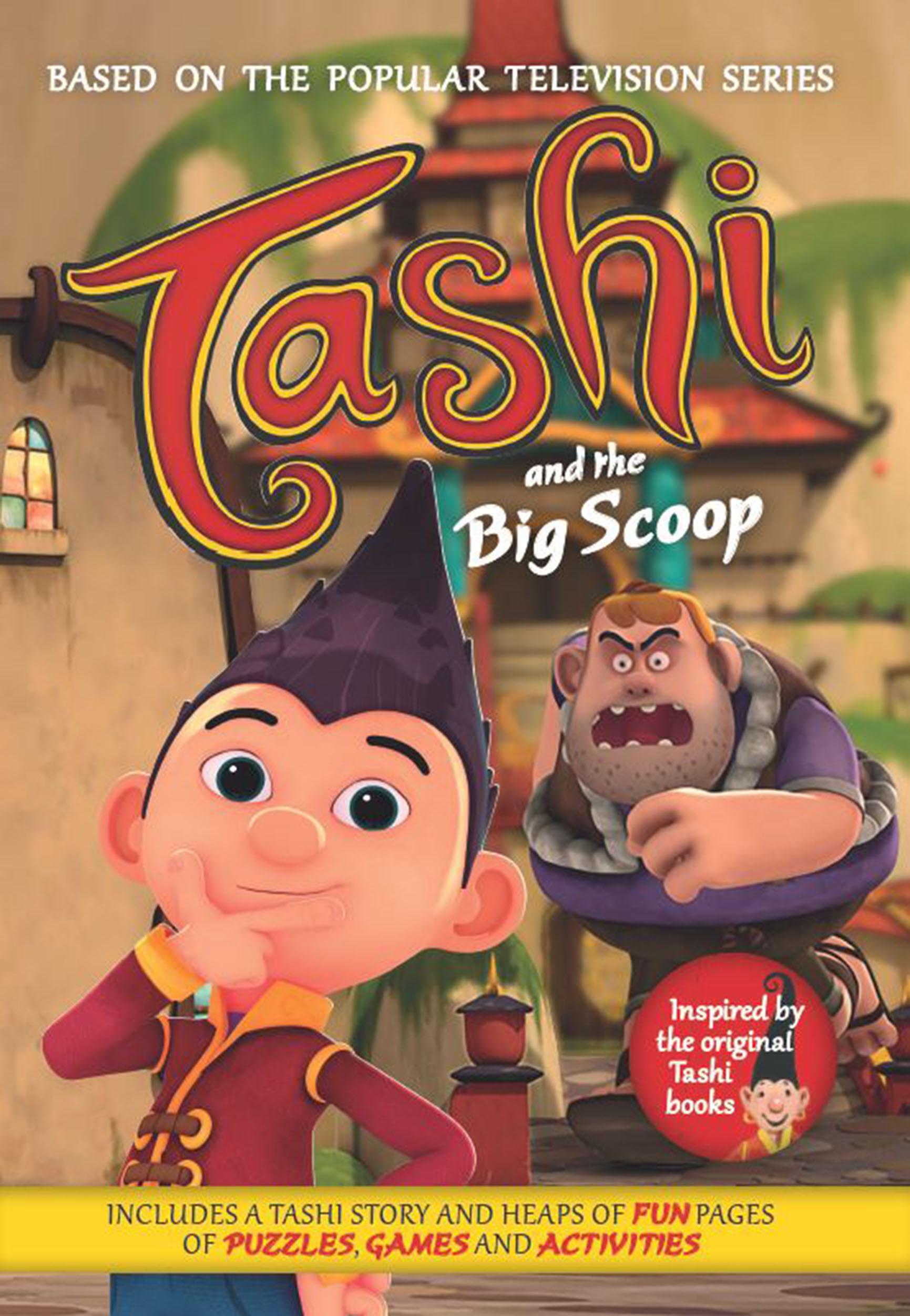 Tashi And The Big Scoop